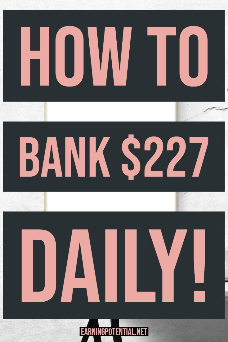 How to bank $227 daily! – Earning Potential | Affiliate | Make Money | Online Jobs | Passive Income | Work From Home | Blog