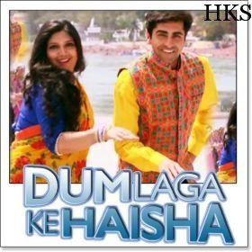Name of Song - Tu Album/Movie Name - Dum Laga Ke Haisha Name Of Singer(s) - Kumar Sanu Released in Year - 2015 Music Director of Movie - Anu Malik Movie Cast - Ayushmann Khurrana, Bhumi PednekarName of Song - Tu Album/Movie Name - Dum Laga Ke Haisha Name Of Singer(s) - Kumar Sanu Released in Year - 2015 Music Director of Movie - Anu Malik Movie Cast - Ayushmann Khurrana, Bhumi Pednekar visit our website:- http://hindikaraokesongs.com/
