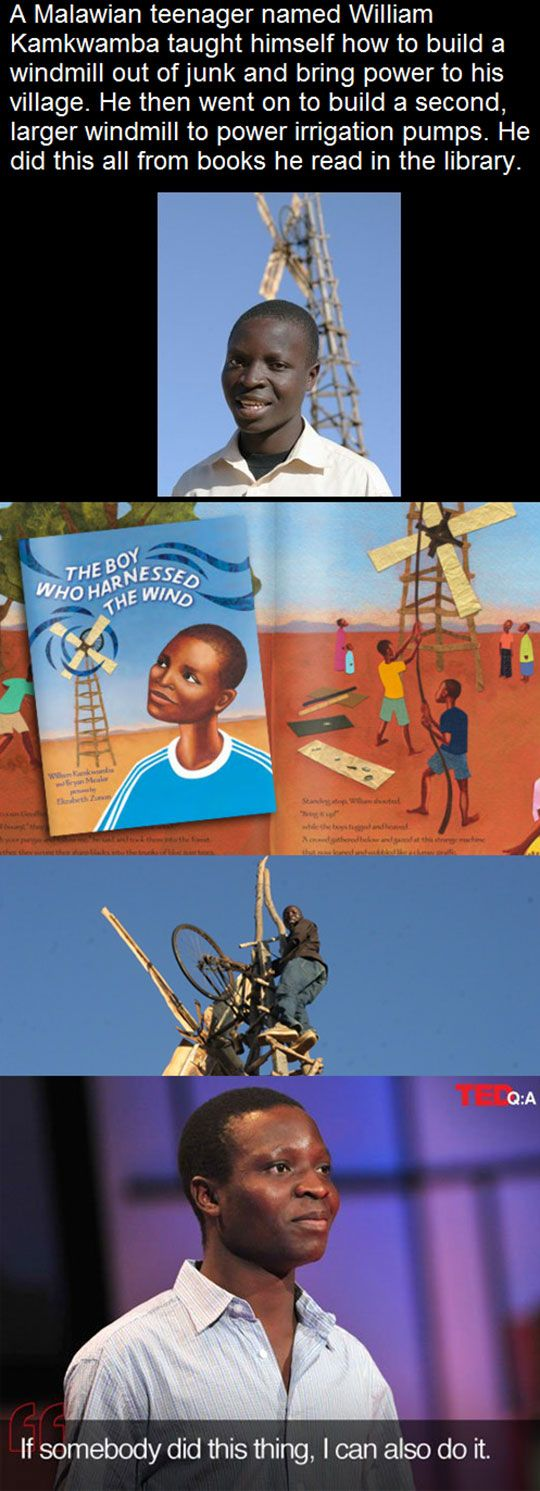 The Boy Who Harnessed The Wind - This guy's Wikipedia entry gives a brief but inspiring look at his work.