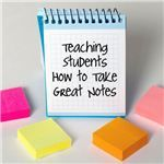 How to Get Your Students to Take Better Notes: Good Teaching Techniques