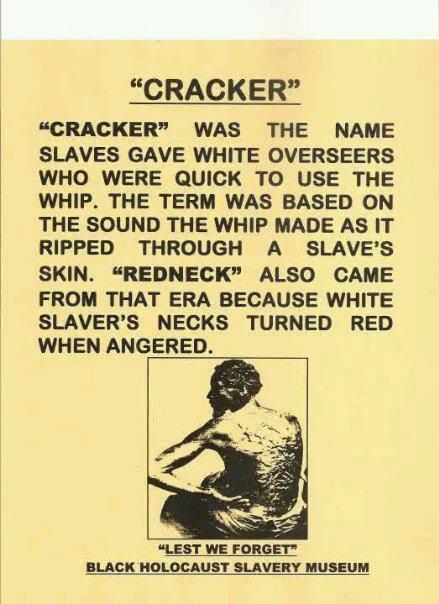 WHERE DID USING THE TERM CRACKER AND REDNECK COME FROM?
