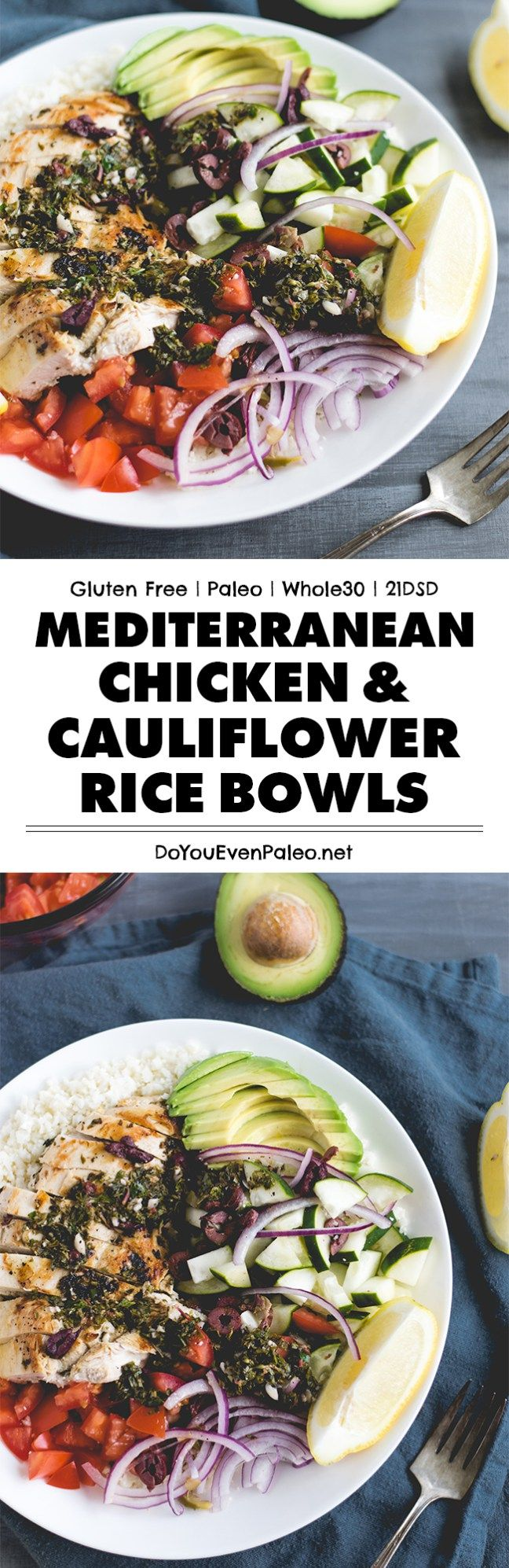 Packed with veggies and refreshing flavor, these Mediterranean Chicken & Cauliflower Rice Bowls make a refreshing, nourishing meal! Paleo, Whole30, and 21DSD | DoYouEvenPaleo.net