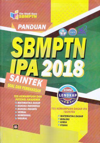 Panduan SBMPTN IPA 2018 SAINTEK – Soal dan Pembahasan – Edisi Lengkap – Tim Studi Guru SBMPTN
