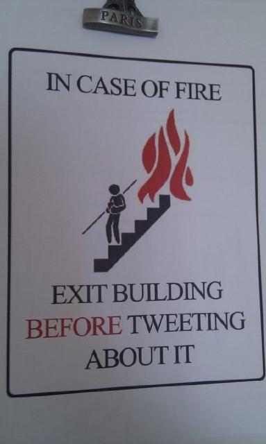 In case of fire, in modern times.