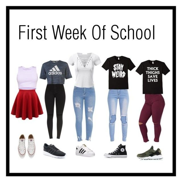 """""""Lookin' Fresh The First Week"""" by randomsandy13 ❤ liked on Polyvore featuring adidas, Converse, NIKE, school, converse, stylin and fresh"""