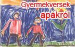 Óvodai versek - ünnepekre, témákra   Gyerekversek apák napjára