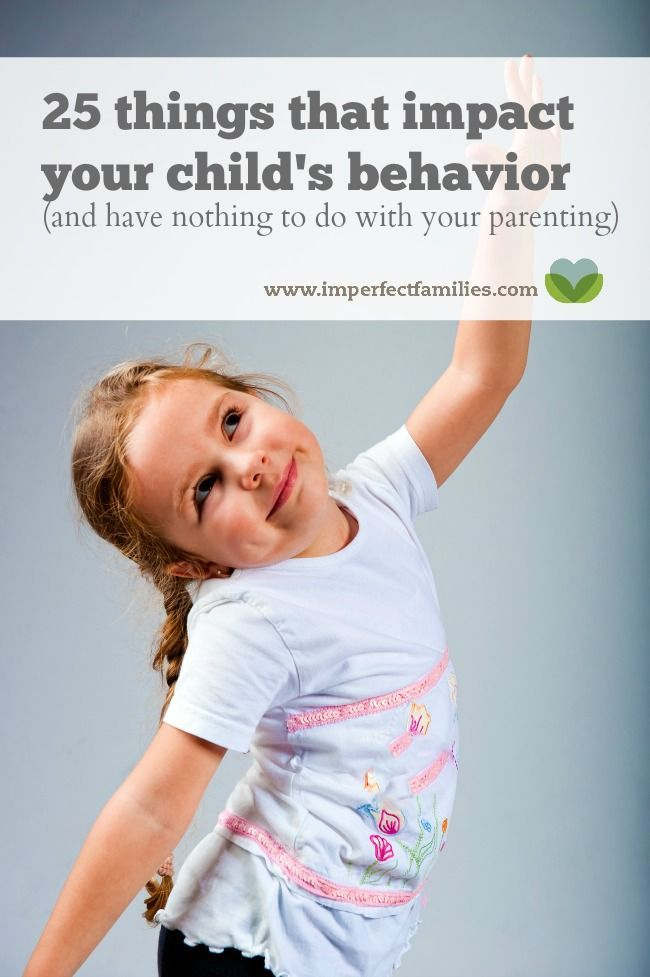 25 things that impact your child's behavior (and have nothing to do with your parenting)