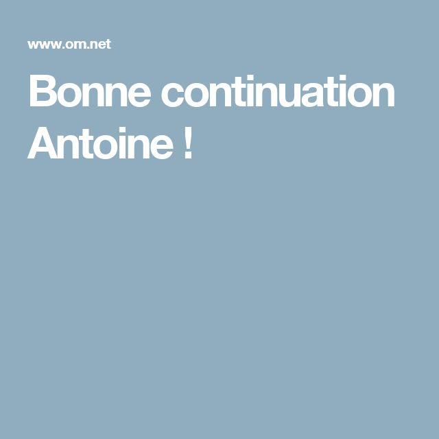 Bonne continuation Antoine !