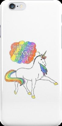 """A """"haters gonna hate"""" iPhone case. 