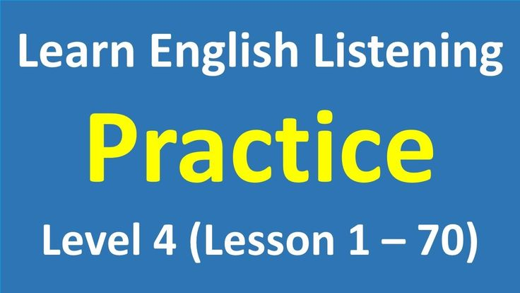 English Listening Practice | Listening English Comprehension - Level 4