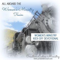 Womens Ministry Kick Off Devotional:  All Aboard the Womens Ministry Train.   #ladiesministry #womensministry