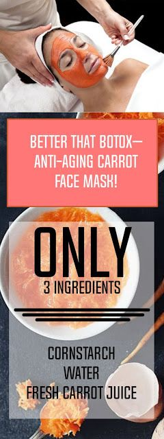 Better That Botox– Anti-Aging Carrot Face Mask!! - HEALTH PLUS