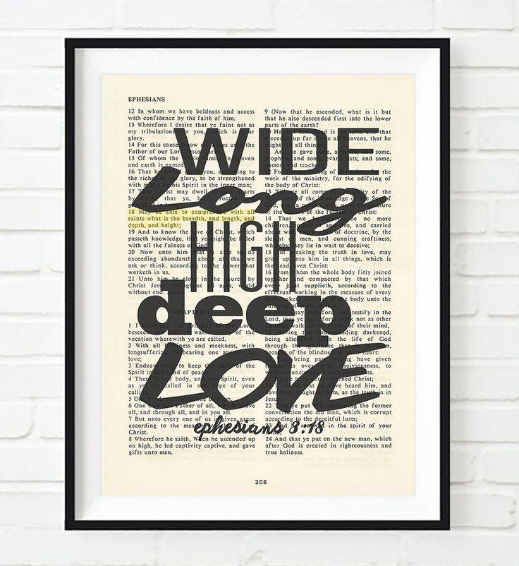 ... Christian Wall ART PRINT. See More. Wide, Long, High, Deep Love    Ephesians 3:18  Vintage Bible Part 97