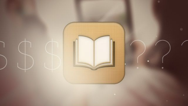 What's with Apple Price-Fixing Ebooks—and Does This Mean Ebooks Will Be Less Expensive?