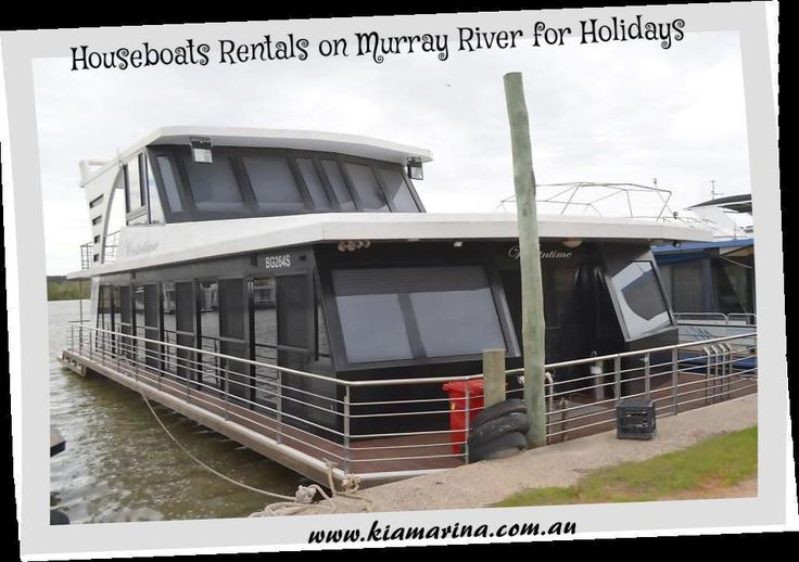 We provide houseboats in all the seasons on the Murray River, whether it is about providing the cheapest deals to the luxury houseboat rentals. Visit: www.kiamarina.com.au