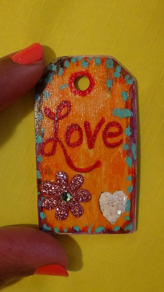 Love,tags,wood,acrylic, painting,gifts,collectible,art, tweens, teens,colorful, handmade