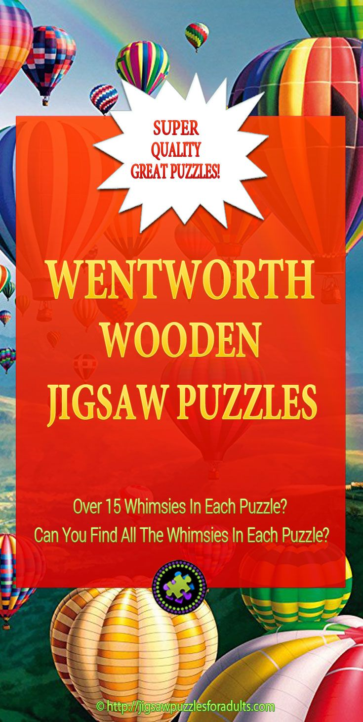 Love these Wentworth wooden puzzles for adults. If you're looking for an exceptionally high quality wooden jigsaw puzzle that has some fun whimsies in it then these wooden jigsaw puzzles will give you an enjoyable challenge.