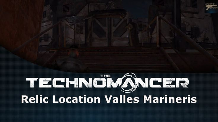 The Technomancer Relic Location Valles Marineris