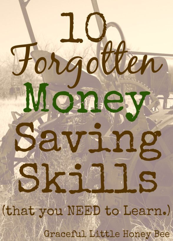 These 10 forgotten skills will help you save money and live a more satisfying life. Save Money, Saving Money, Budgeting #Budget, #SaveMoney