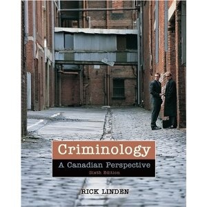 Criminology: A Canadian Perspective  by Rick Linden