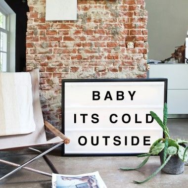 LOVE this sign! bxxlght.com  Baby it's cold outside!