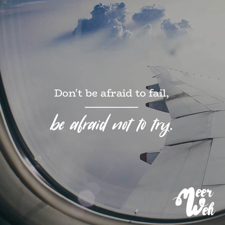 Visual Statements®️ Don't be afraid to fail, be afraid not to try. Sprüche / Zitate / Quotes / Meerweh / Wanderlust / travel / reisen / Meer / Sonne / Inspiration