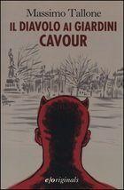 Il diavolo ai Giardini Cavour - Massimo Tallone