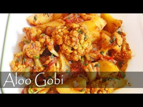 Aloo Gobi Recipe - Indian Vegetarian Food - YouTube