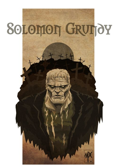 Solomon Grundy by Max Cereijido
