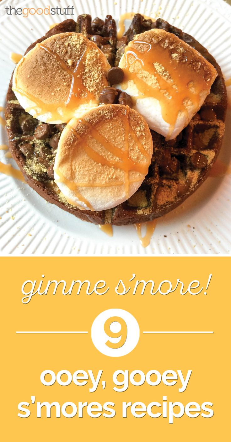 Gimme S'more! 9 Ooey, Gooey S'mores Recipes - thegoodstuff