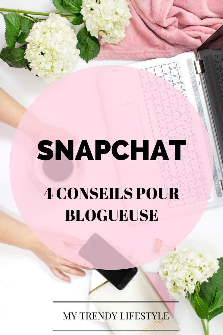 Snapchat : 4 conseils pour y promouvoir son blog. Utiliser snapchat pour son blog.