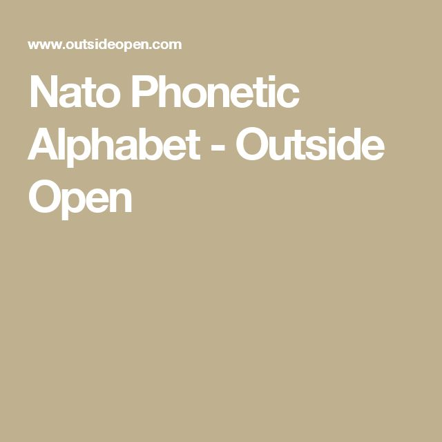 Nato Phonetic Alphabet - Outside Open