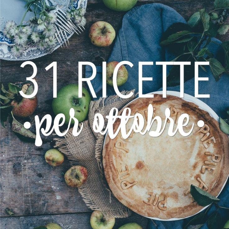 31 ricette per ottobre http://www.babygreen.it/2016/10/ricette-per-ottobre-2/