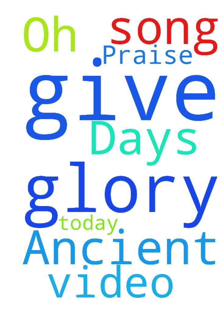 Praise song video, Oh, Ancient of Days // give glory !! -  Give glory to God today  Posted at: https://prayerrequest.com/t/DSQ #pray #prayer #request #prayerrequest