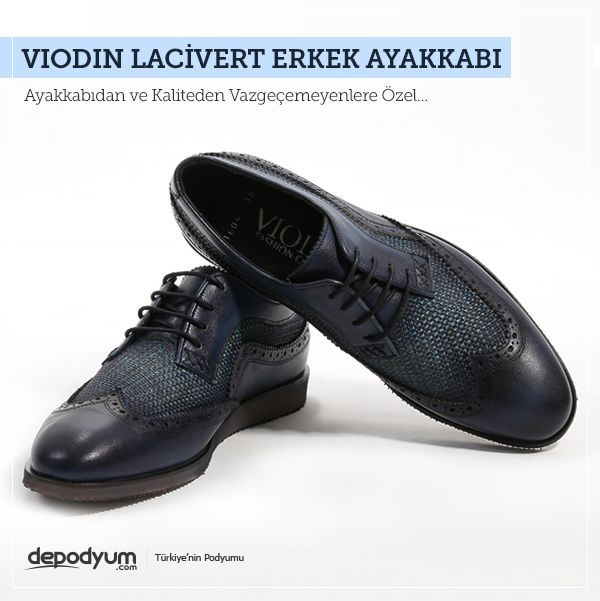 Ayakkabıdan ve Kaliteden Vazgeçemeyenlere Özel... - http://www.depodyum.com/viodin-erkek-ayakkabi-modelleri - Bir Podyum Havası.