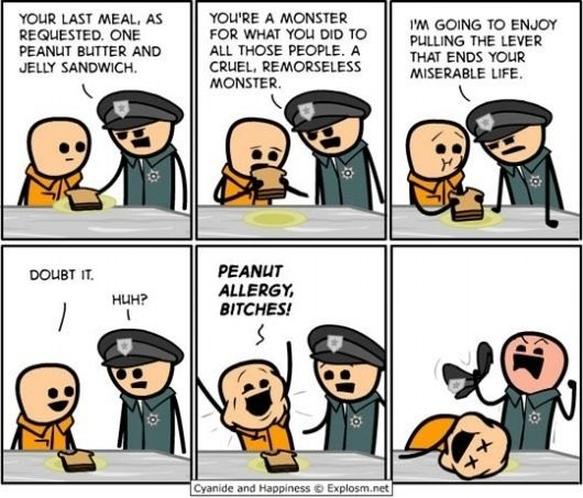 PEANUT ALLERGY, BITCHES!: Peanut Allergies, Like A Boss, Comic Books, Funny Stuff, Food Allergies, So Funny, Peanut Butter, Last Suppers, Cyanide Happy