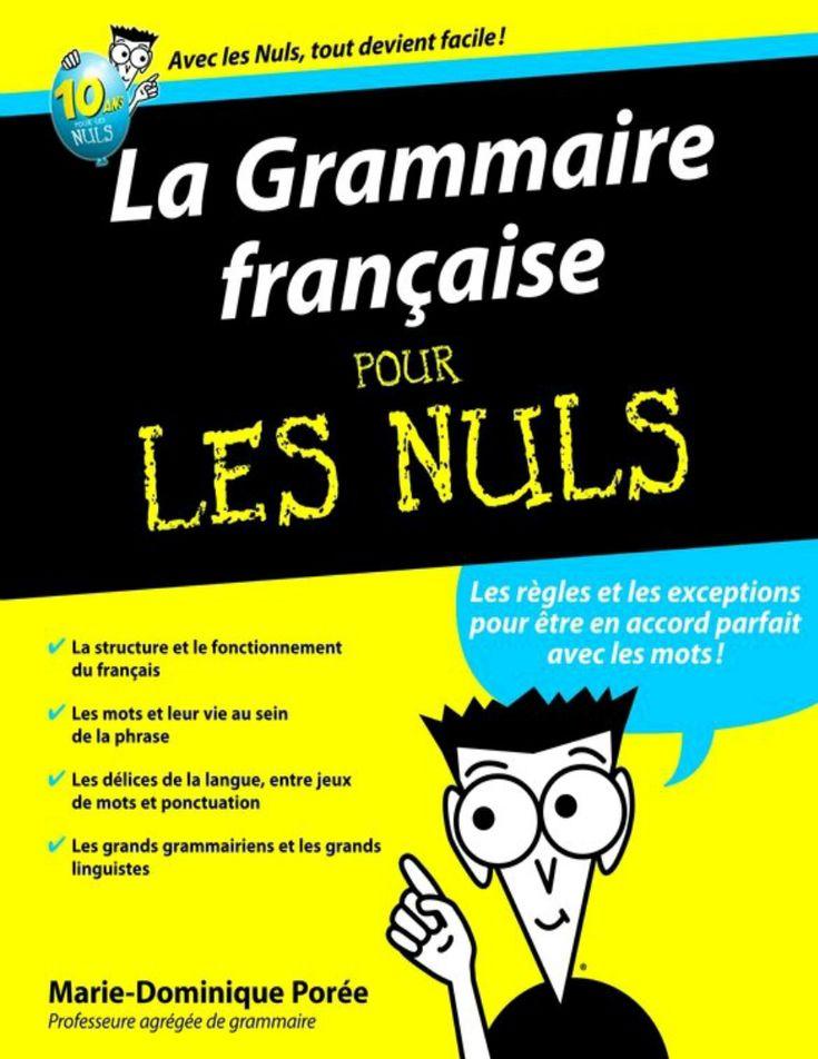 Télécharger la Grammaire française pour les nuls pdf     La Grammaire française pour les nuls un ...