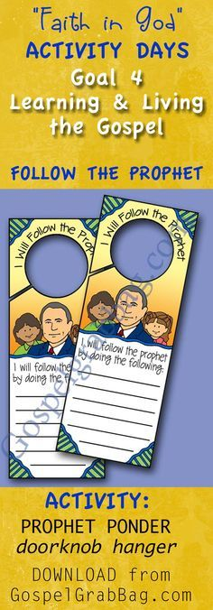 PROPHET PONDER (Doorknob Hanger) – Download this fun activity to help youth achieve Activity Days Learning and Living the Gospel Goal 4 (Read a Conference address, decide how to follow the prophet.) – Subjects: Follow the Prophet, General Conference – Includes a matching invitation - Use for Faith in God Activity Days Program, Primary sharing time, Young Women, seminary, family home evening – gospelgrabbag.com