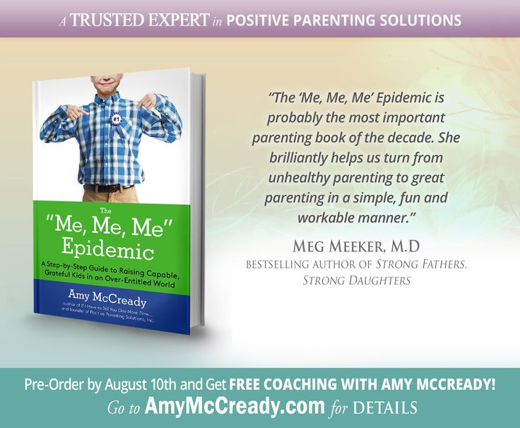 40 best amy mccreadys new book images on pinterest positive the me me me epidemic is probably the most important parenting book of the decade meg meeker pre order by august and great free coaching with amy fandeluxe Choice Image