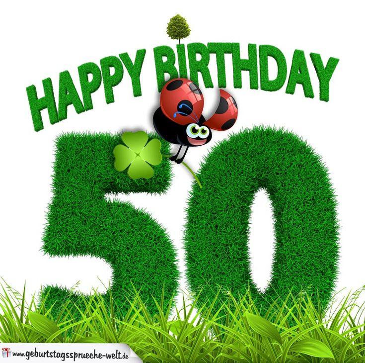 50. Geburtstag als Graszahl Happy Birthday - Geburtstagssprüche-Welt