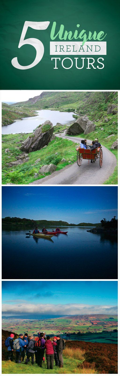 There are so many ways to see Ireland, and some of the most memorable are truly unique. Glide along velvet waters at nightfall on a kayak tour on Lough Hyne in County Cork, or forage for food on a family farm amidst the stunning Sperrin Mountains in County Down. And if it's serenity and scenery you're after, embark on a horse-led jaunting car through Kerry's wild Killarney National Park. No matter what your pace, Ireland's special tours are an experience not to be missed.
