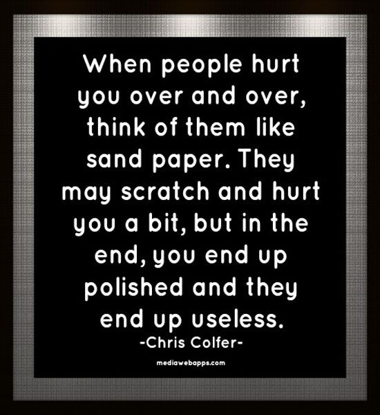 Quotes About Someone Hurting You Over And Over