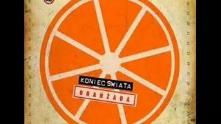 Koniec Świata - Oranżada - YouTube