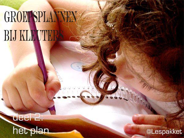 Groepsplannen bij kleuters – deel 2: het plan