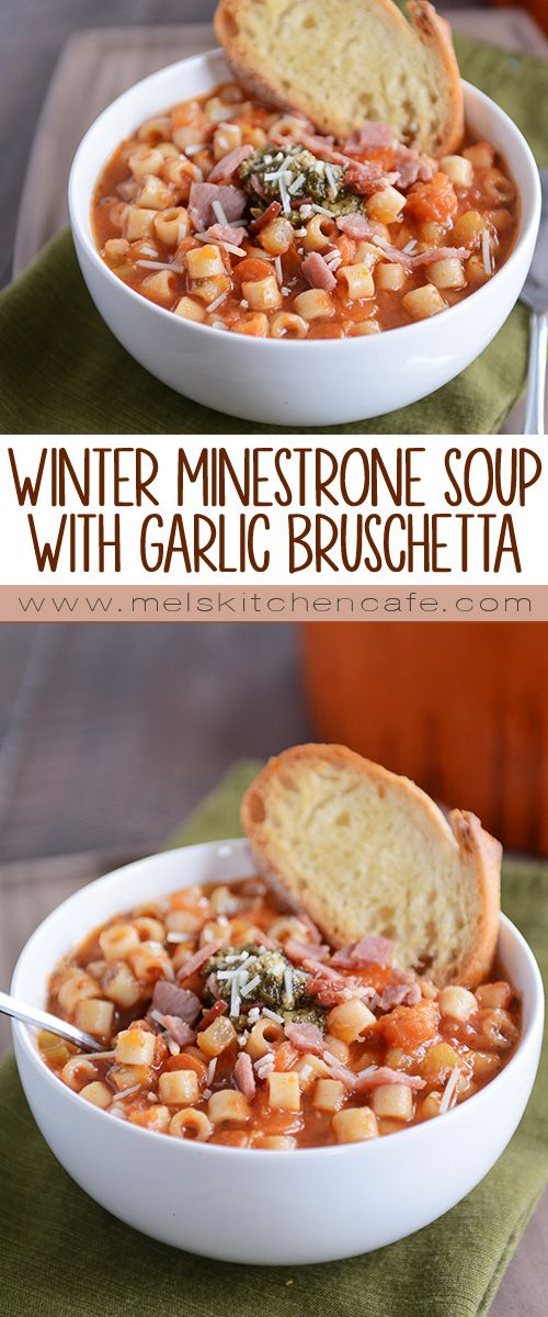 Winter Minestrone Soup with Garlic Bruschetta | Recipe | Bruschetta ...