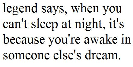 : Thoughts, Life Quotes, Dreams, Legends, Sleepless Night, I Cant Sleep, Can'T Sleep, Things, Inspiration Quotes