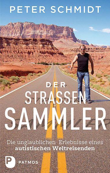 Peter Schmidt - Der Straßensammler