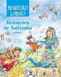 """""""Reinações de Narizinho"""", de Monteiro Lobato. dos melhores livros nacionais de literatura infantil!"""