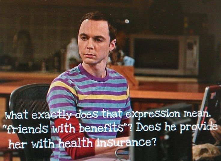 Funny Memes About Friends With Benefits : Sheldon cooper friends with benefits humor pinterest