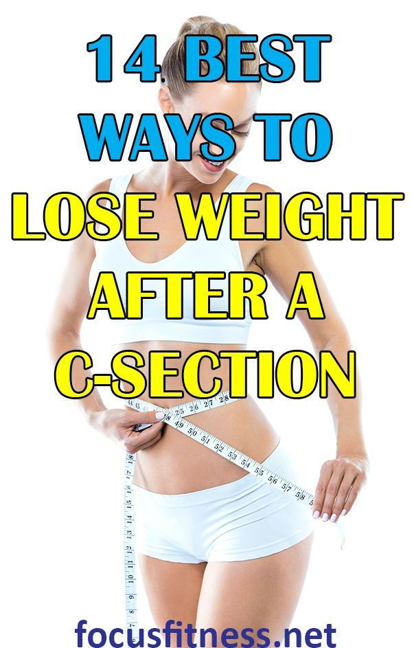 12 Tips On How To Lose Weight After C Section While Breastfeeding